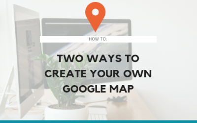 Two Ways to Create Your Own Google Map