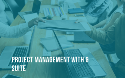 Project Management With G Suite
