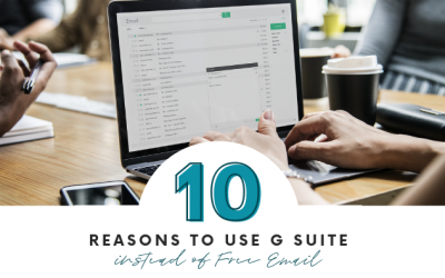10 Reasons to move from Free Email to G Suite